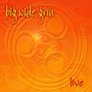 Big Wide Grin: Live